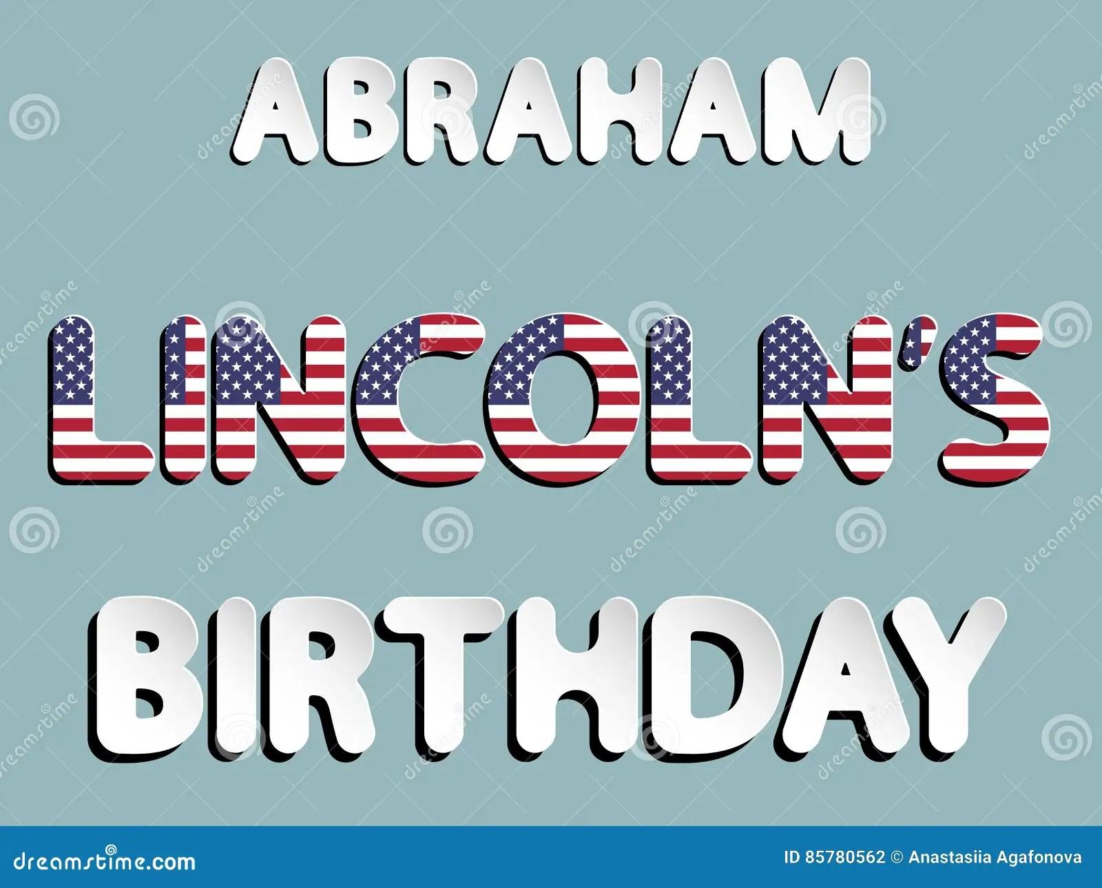 Abraham Lincoln Birthday Stock Vector Illustration Of