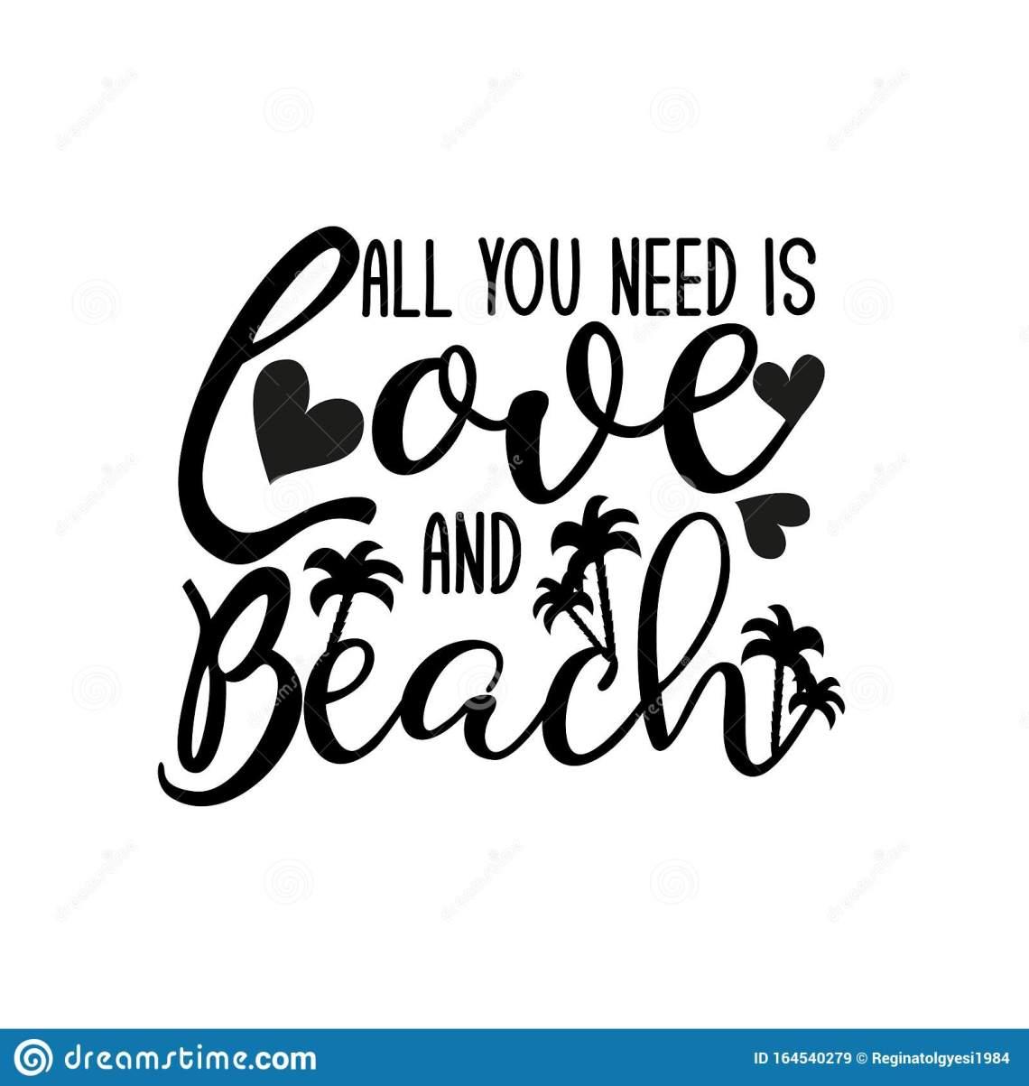 Download All You Need Is Love And Beach- Positive Text, With Palm ...