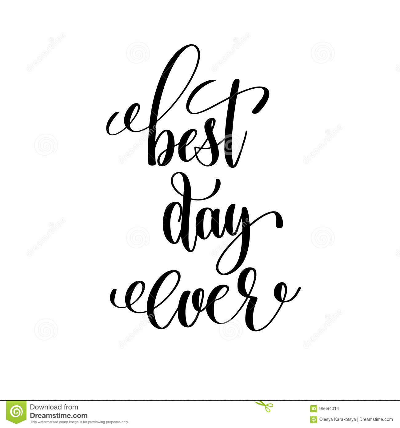 Best Day Ever Black And White Hand Lettering Stock Vector