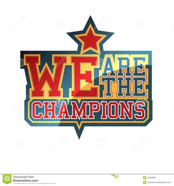 We Are The Champions stock vector. Illustration of poster ...