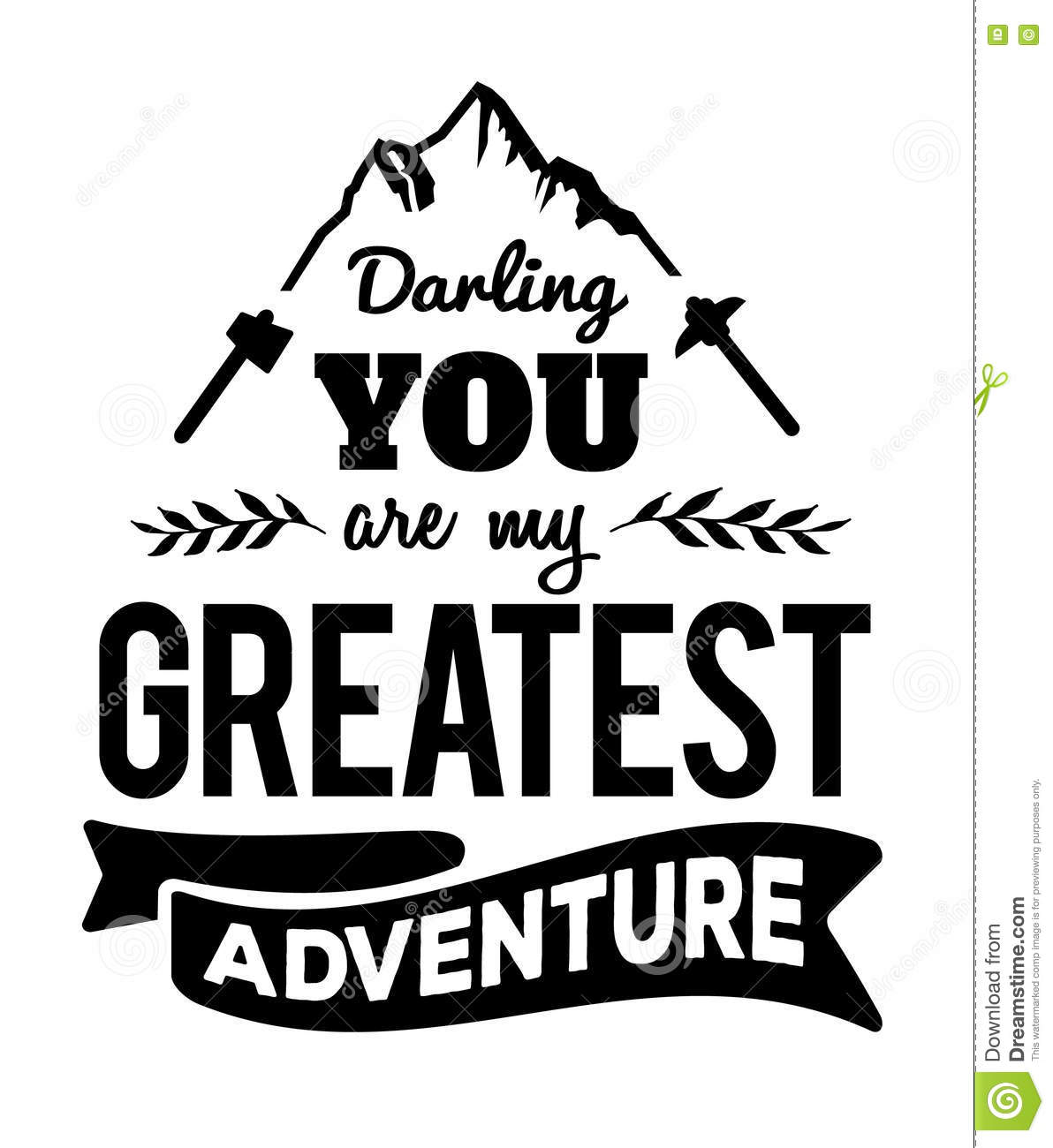 Darling You Are My Greatest Adventure Stock Vector