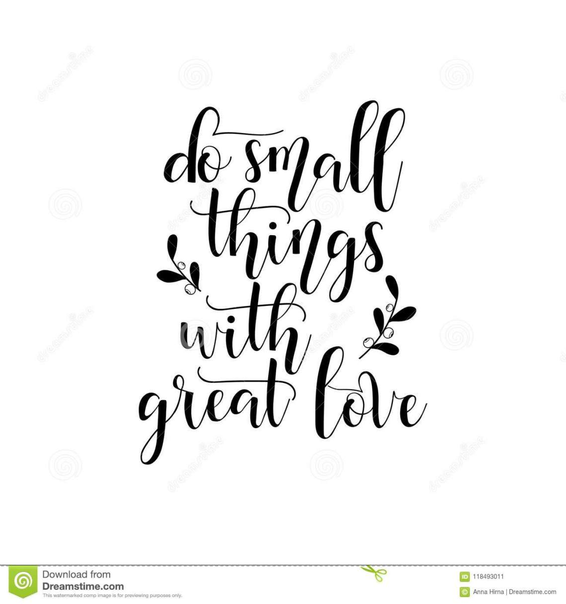 Download Do Small Things With Great Love. Hand Lettered Quote ...