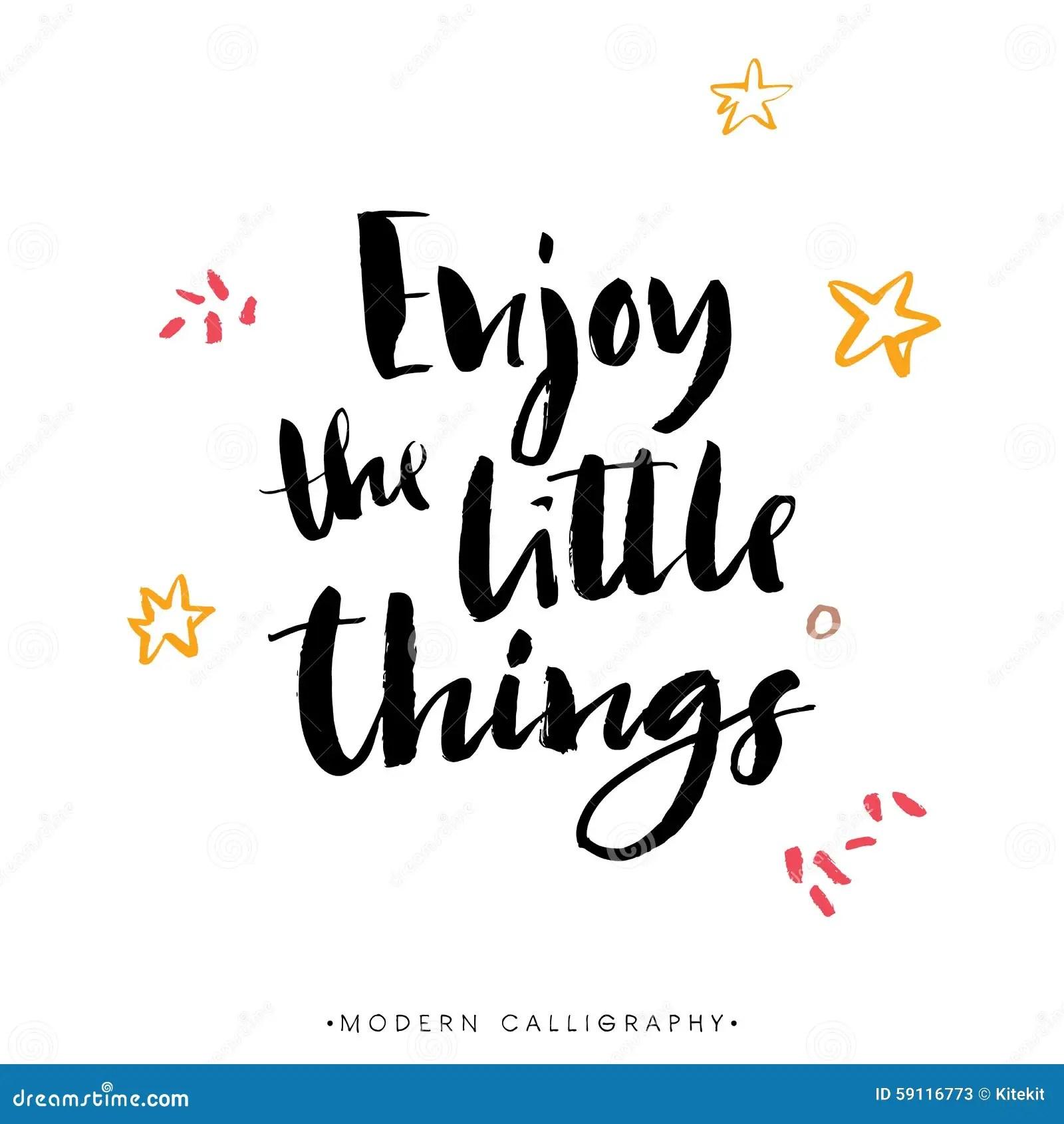 Enjoy The Little Things Modern Brush Calligraphy