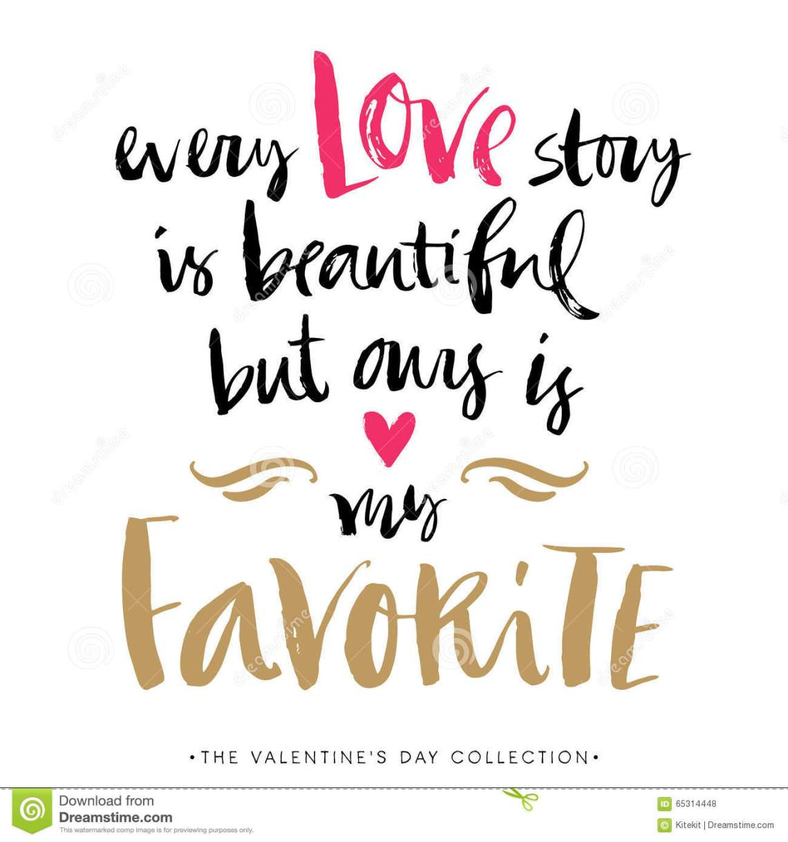 Download Every Love Story Is Beautiful But Ours Is My Favorite.Card ...