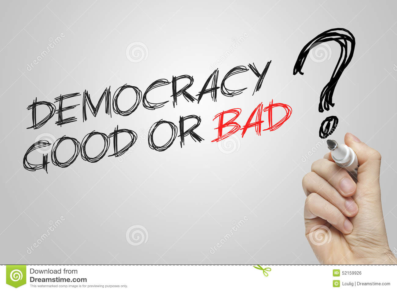 Hand Writing Democracy Good Or Bad Stock Photo