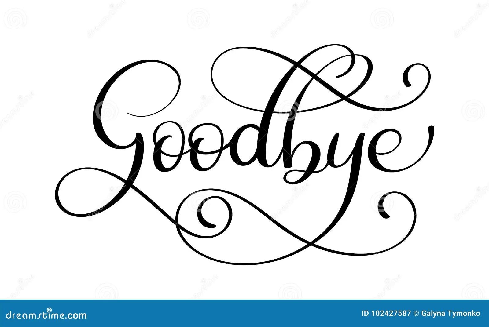 Handwritten Goodbye Calligraphy Lettering Word Vector