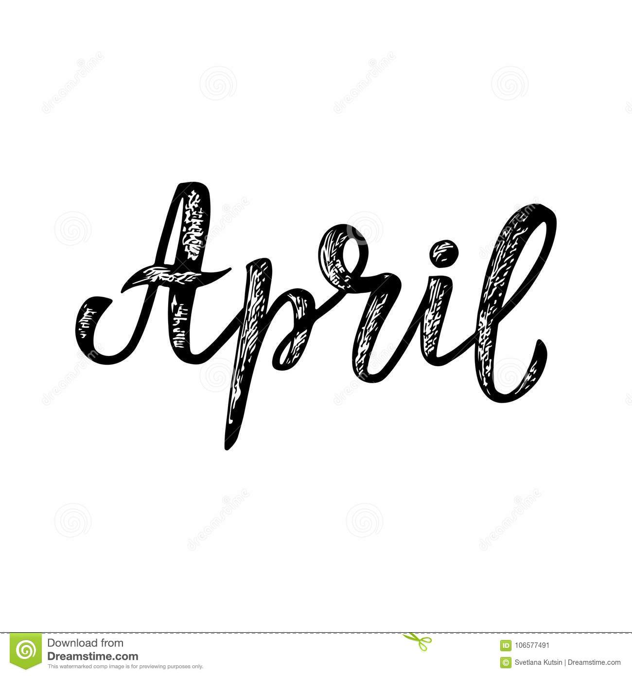 Handwritten Names Of Months April Calligraphy Words For