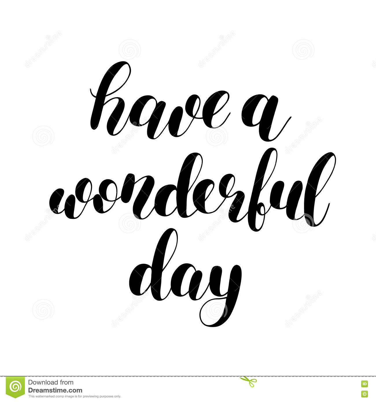 Have A Wonderful Day Brush Lettering Stock Vector