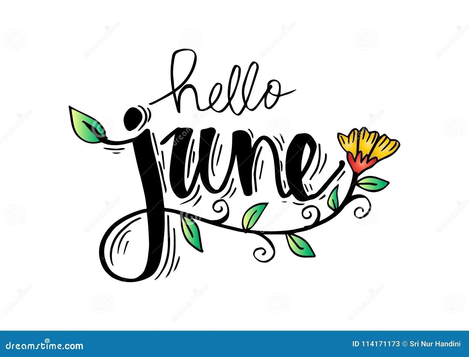 Hello June Stock Illustration Illustration Of Handwritten