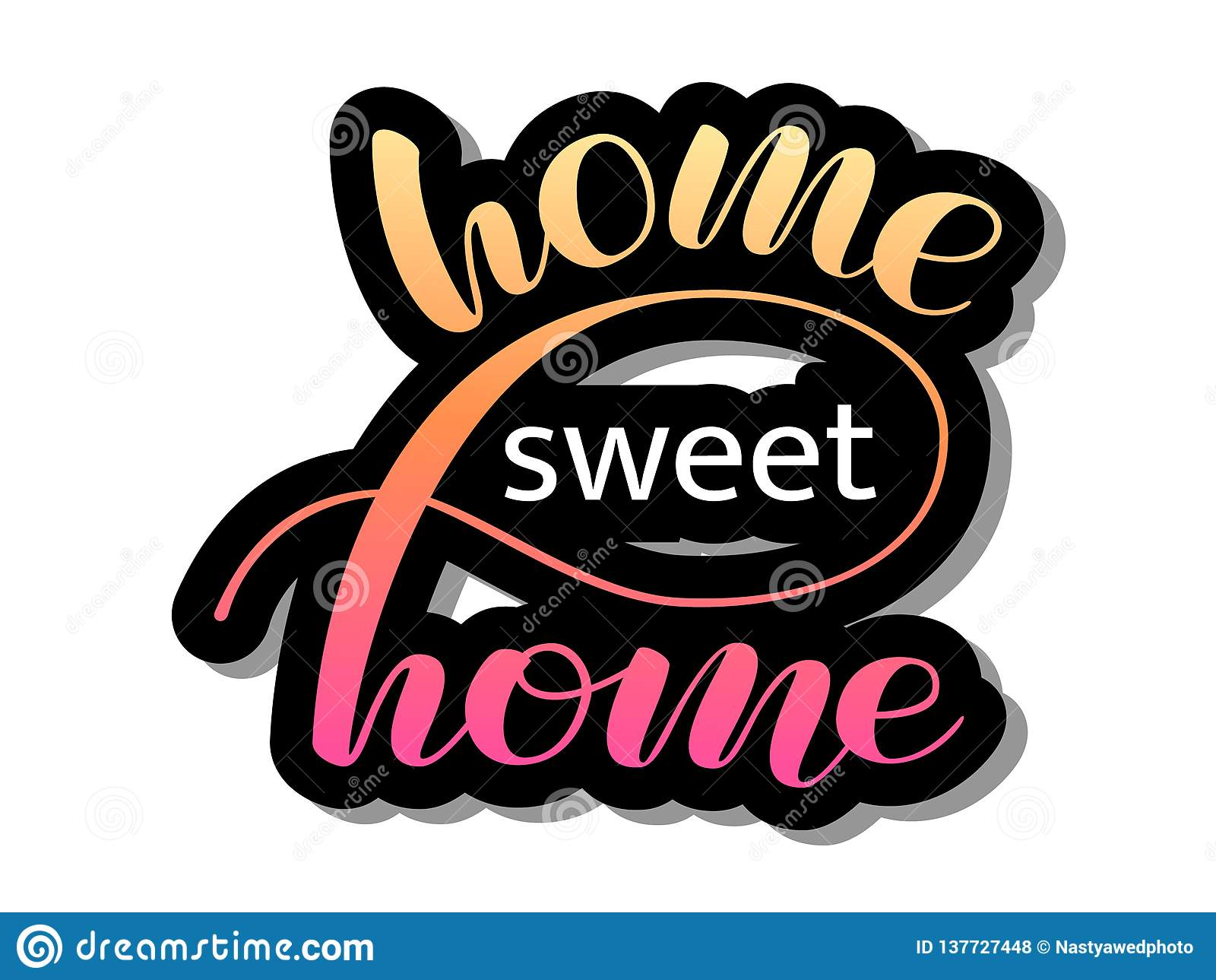 https www dreamstime com home sweet home lettering sticker vector illustration card poster banner home sweet home lettering sticker vector image137727448