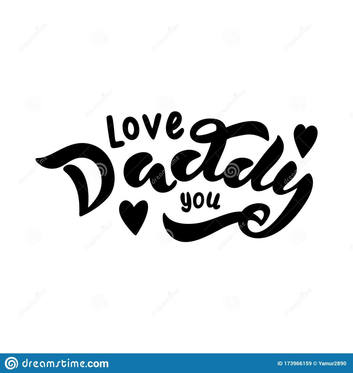 Download I Love Dad. Great Lettering And Calligraphy For Greeting ...