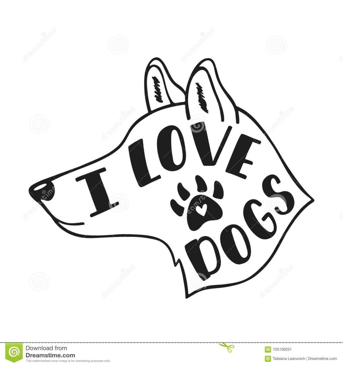 Download I Love Dogs. Handwritten Inspirational Quote About Dog ...