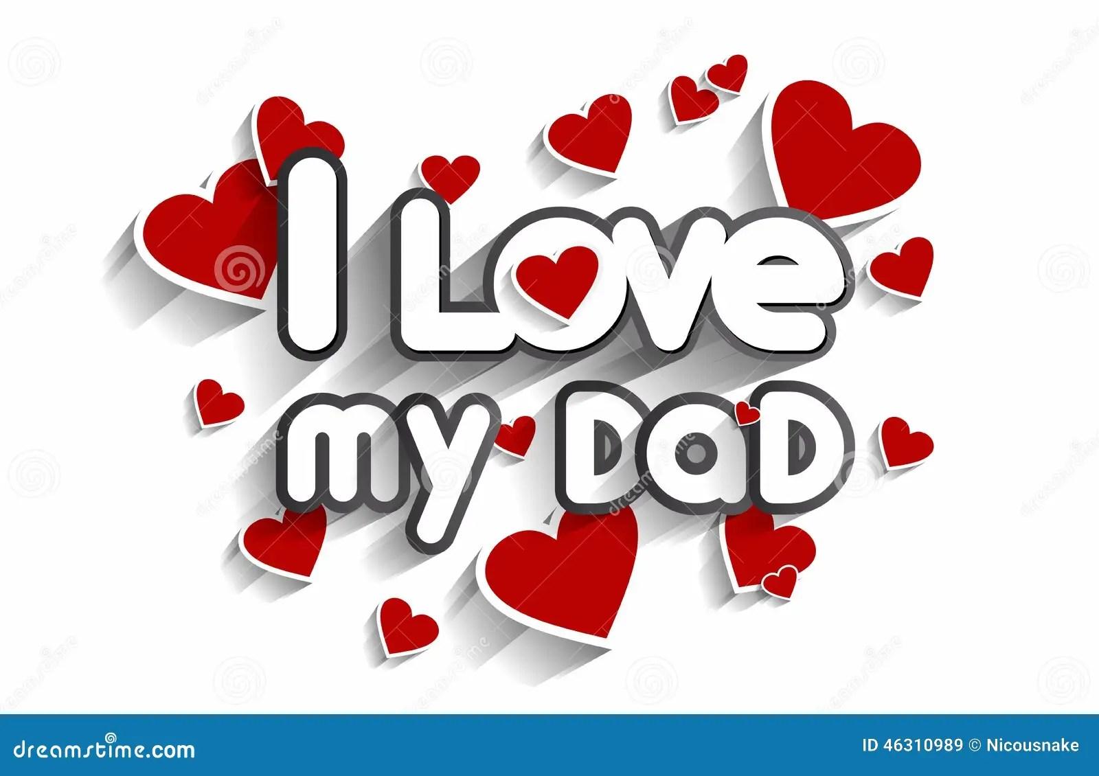 I Love My Dad Stock Vector Image Of Cartoon Eps10 Happy
