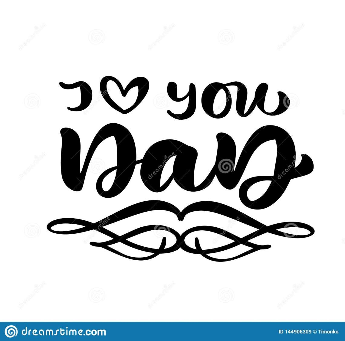 Download I Love You Dad Lettering Black Vector Calligraphy Text For ...