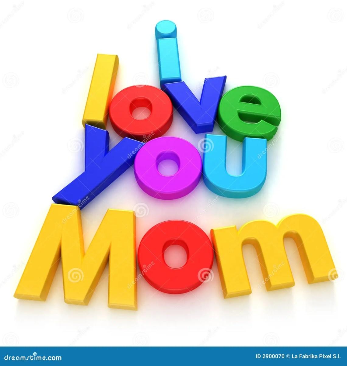 Download I Love you Mom stock illustration. Illustration of ...