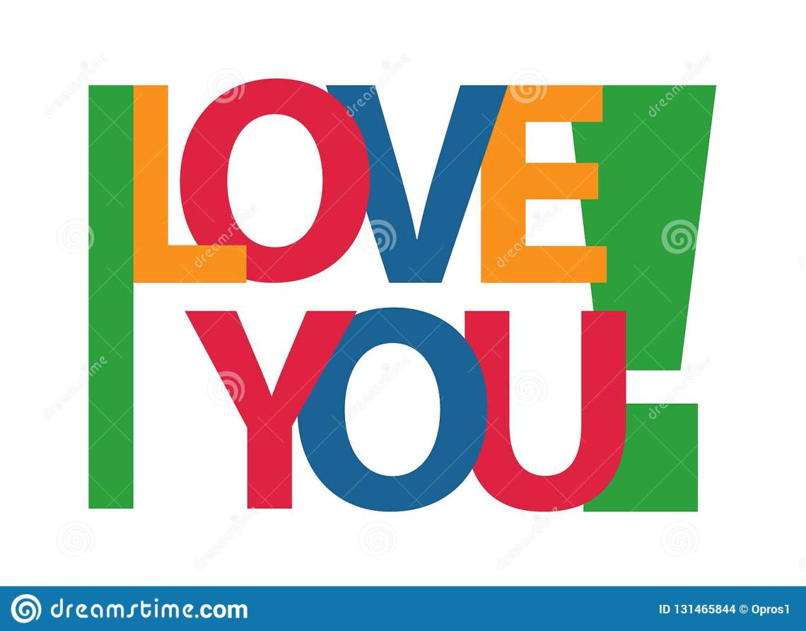 Download I Love You ! Vector Color Letters On White Background ...