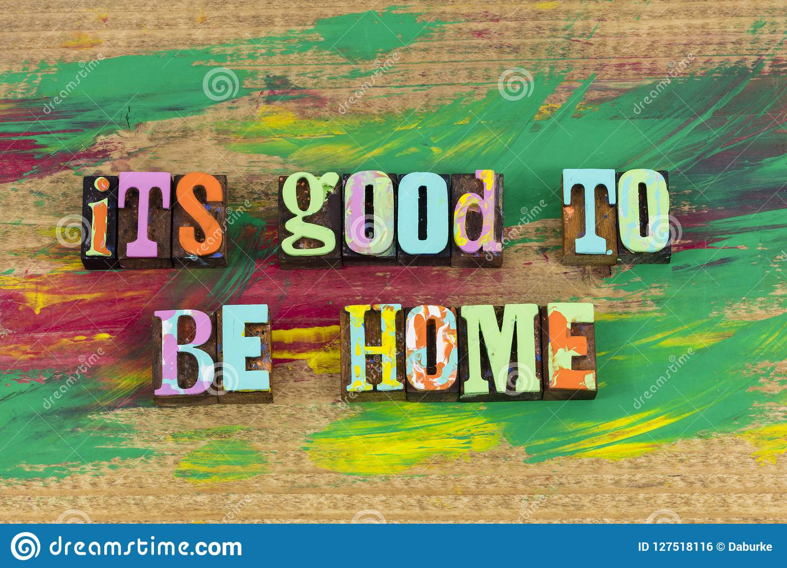 Its Good To Be Home Welcome Stock Photo Image Of Print
