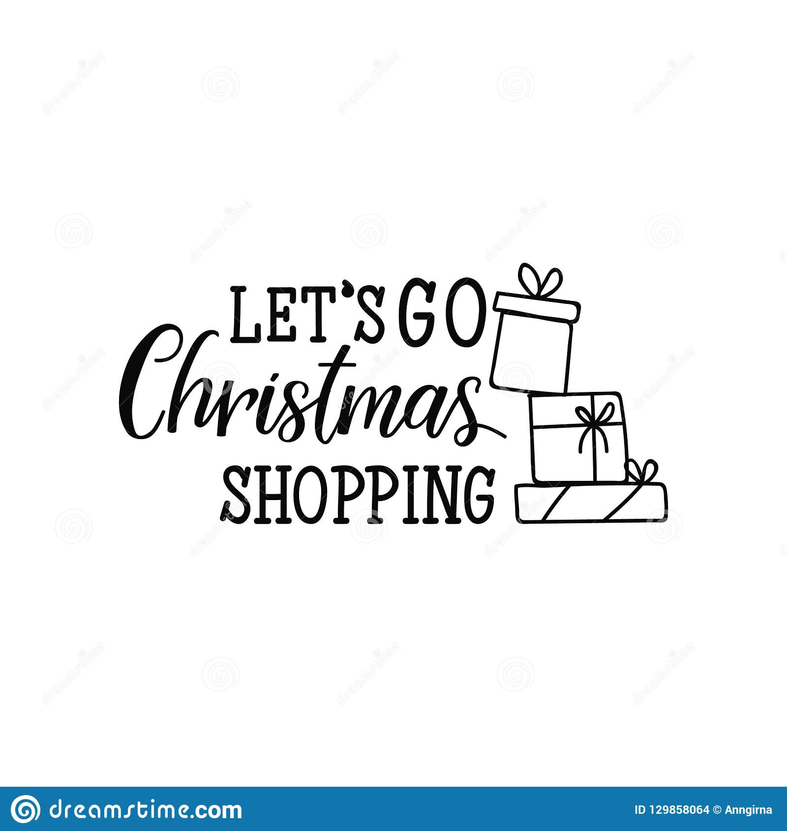 Let S Go Christmas Shopping Lettering Calligraphy Vector