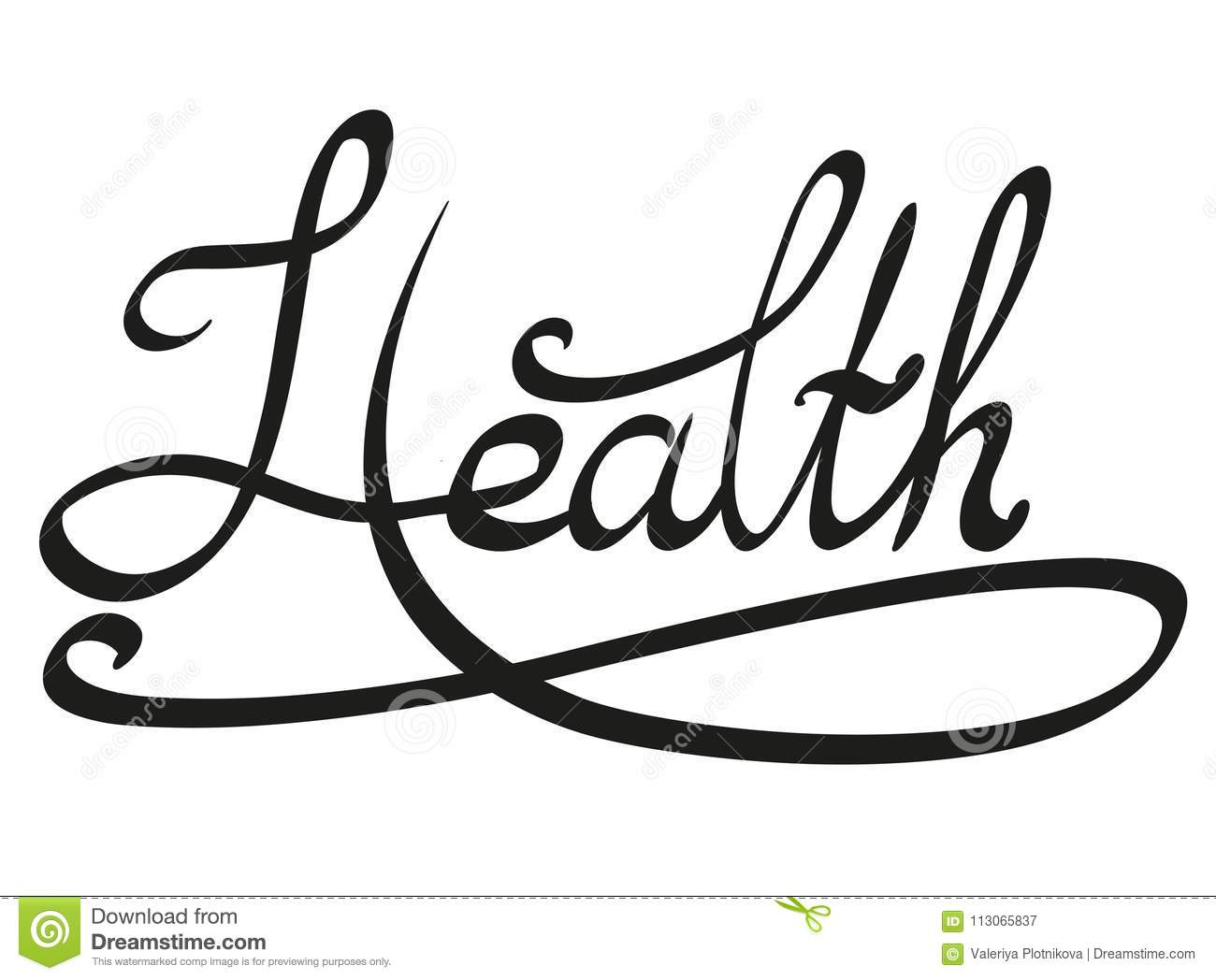 Lettering With The Inscription Health Stock Vector