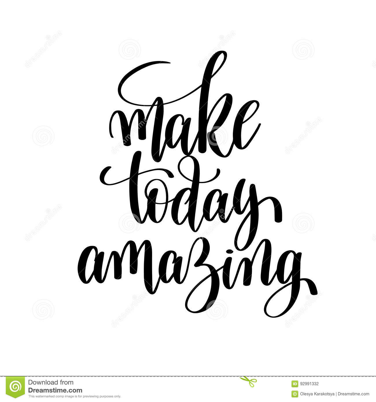 Make Today Amazing Brush Ink Hand Lettering Inscription