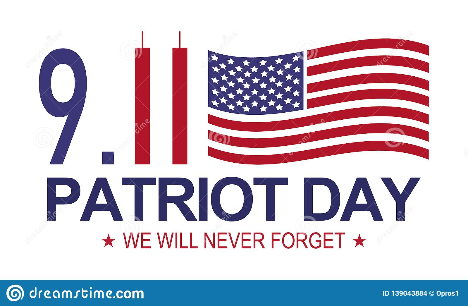 Patriot Day 9 11 Memorial Day We Will Never Forget
