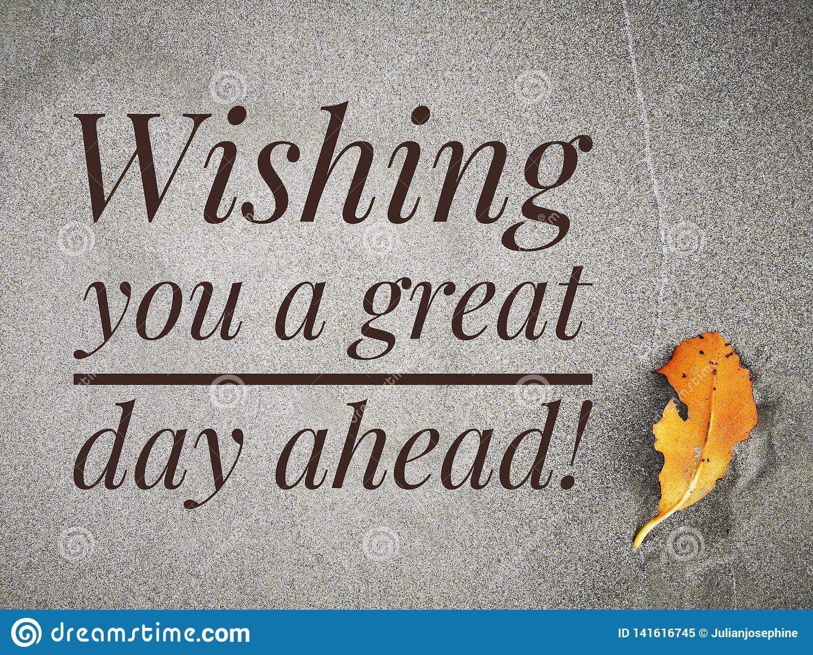 Wishing You A Great Day Ahead Quote For Daily Quote Stock Image