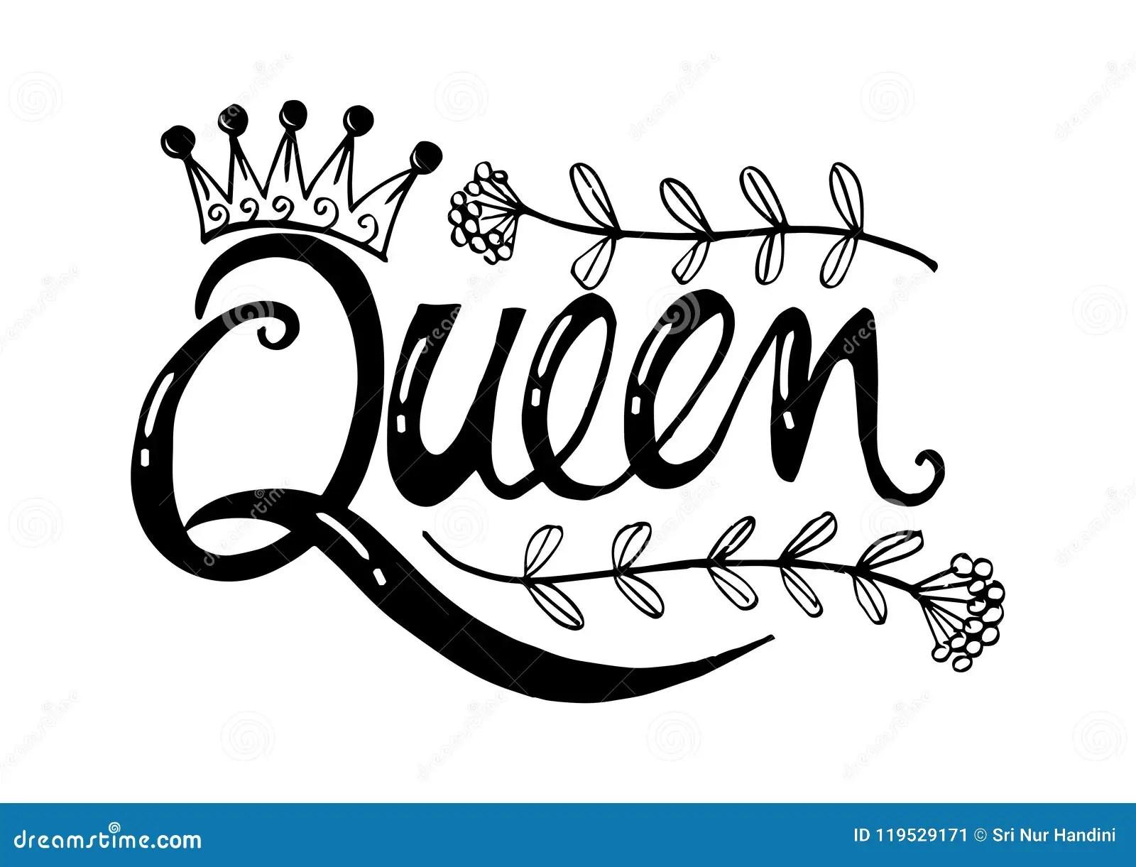 Queen Hand Lettering Stock Illustration Illustration Of