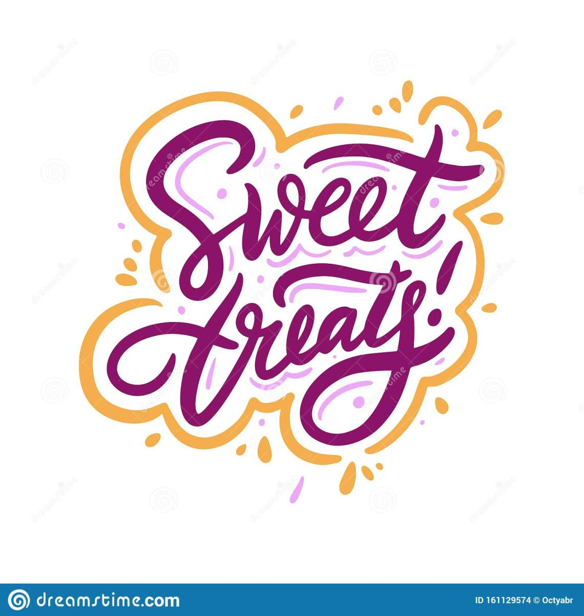 Download Sweet Treats. Hand Drawn Vector Lettering Phrase. Cartoon ...