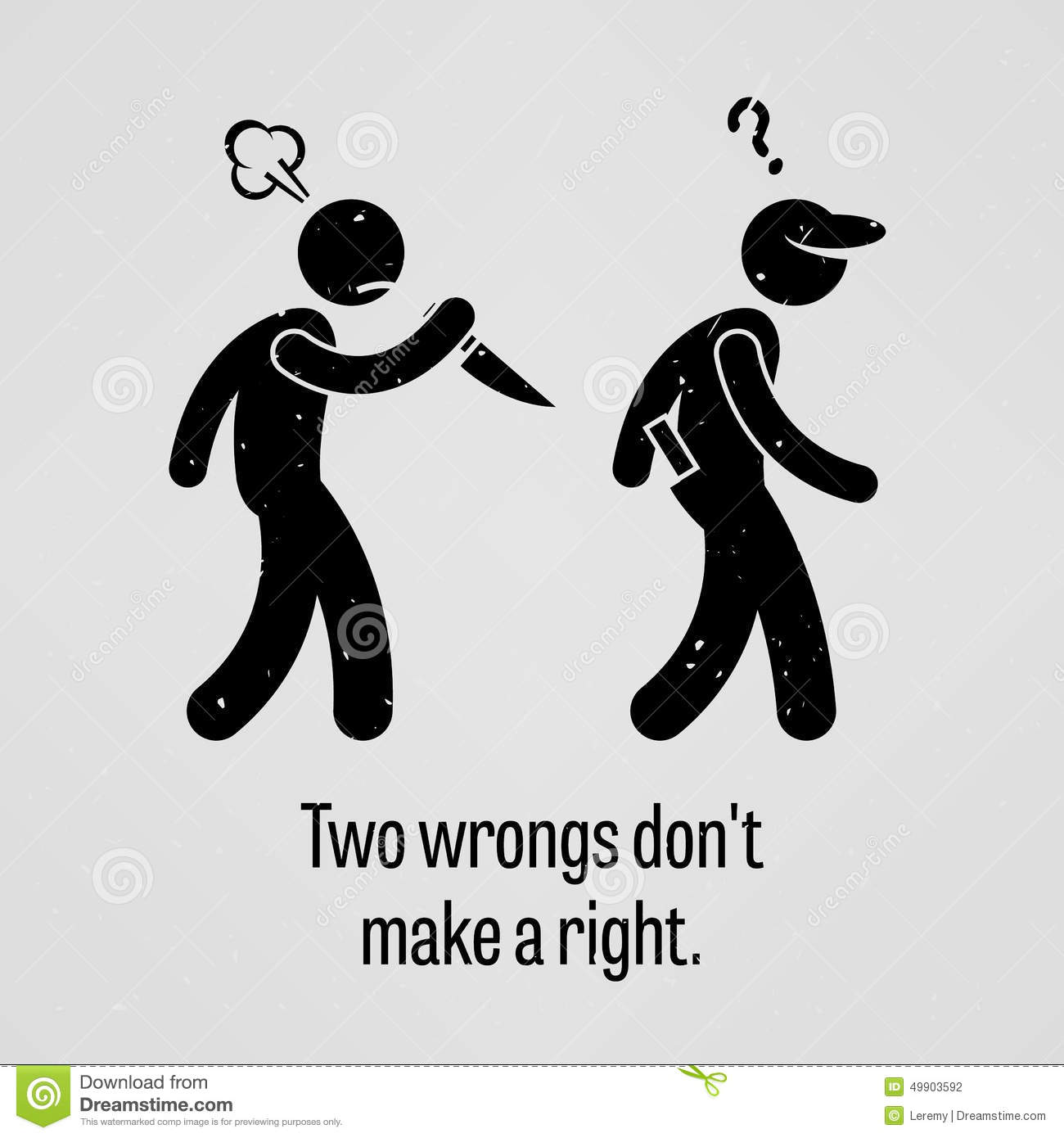 Two Wrongs Don T Make A Right Proverb Stock Vector