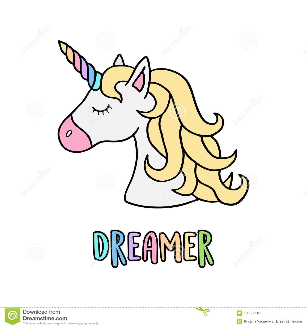 Unicorn S Head With Rainbow Horn With Writing Dreamer