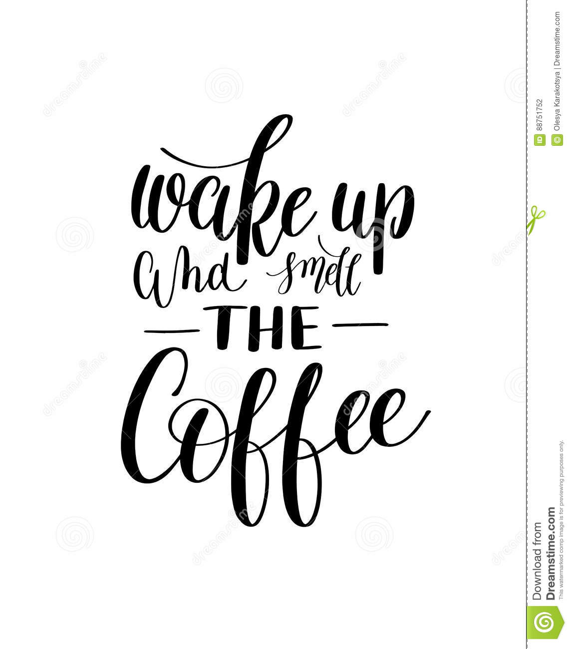 Wake Up And Smell Coffee Black And White Hand Written Lettering Stock Vector