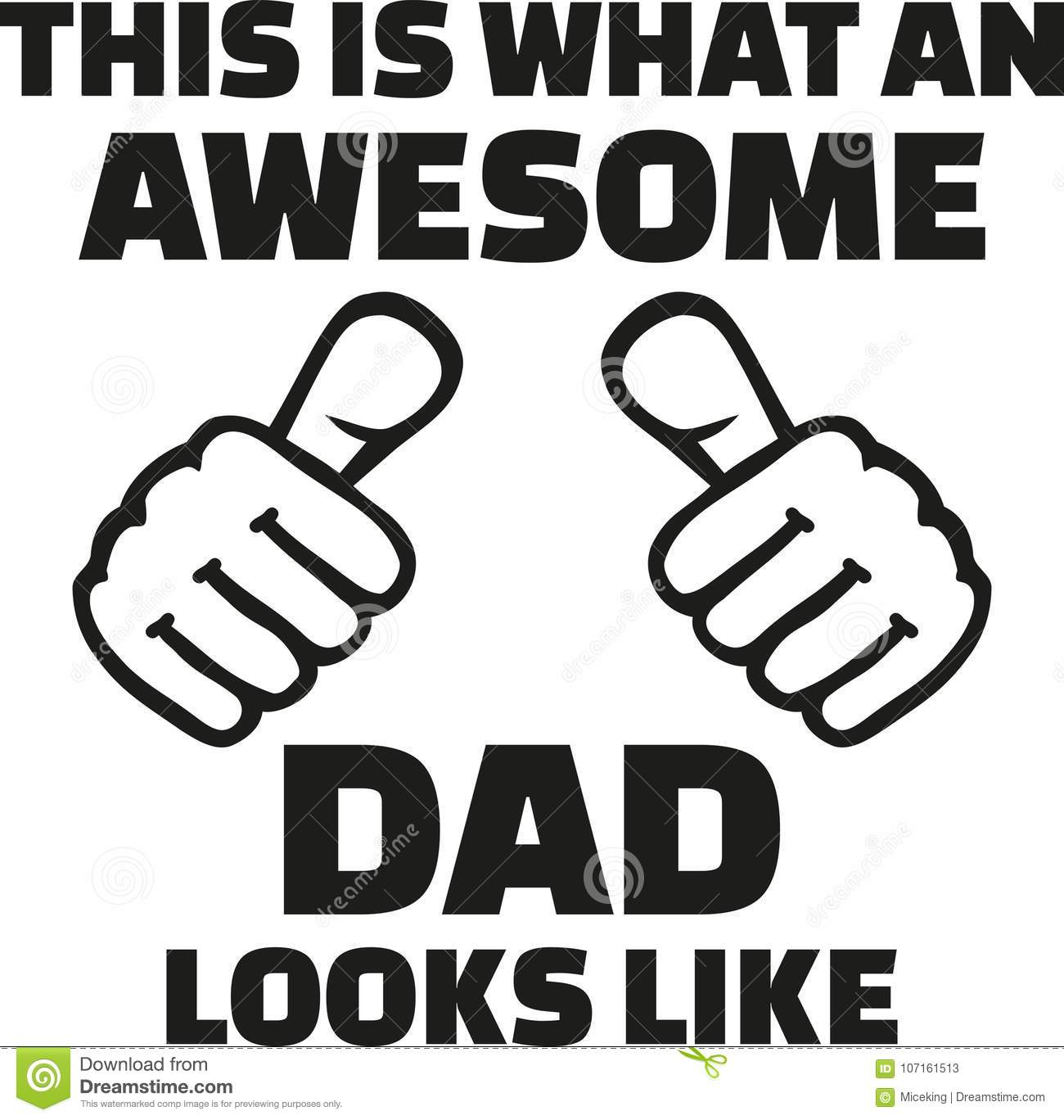 This Is What An Awesome Dad Looks Like Stock Vector