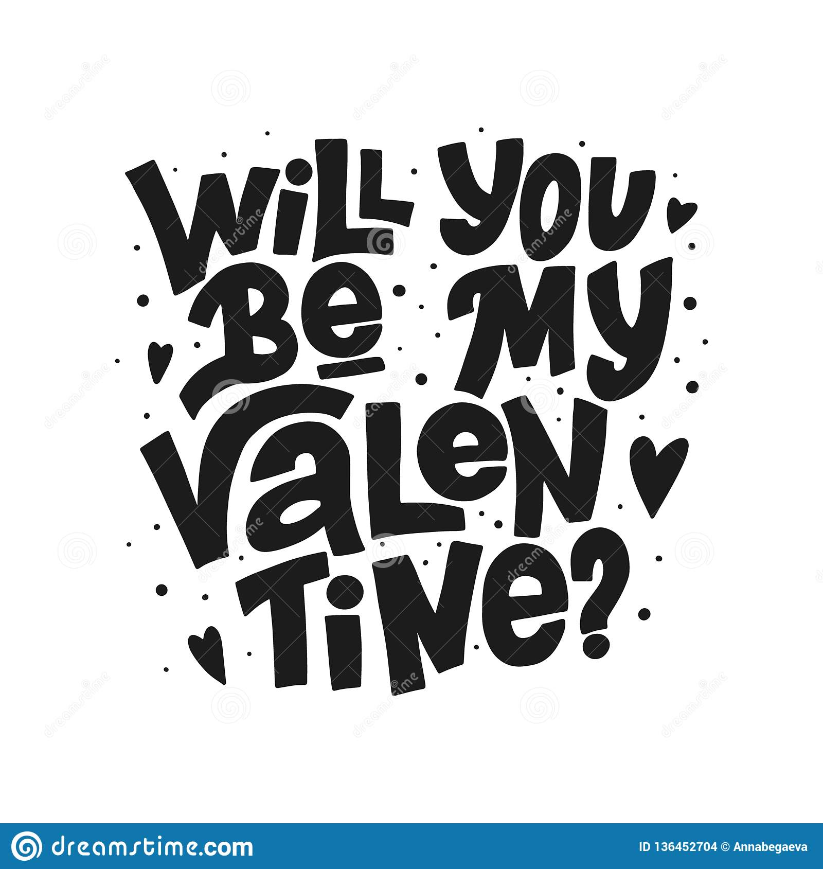 https www dreamstime com will you be my valentine vector black lettering white background handwritten poster greeting card valentine s day typography image136452704