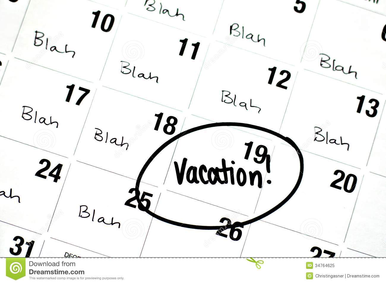 The Word Vacation Is Written And Circled On A Calendar
