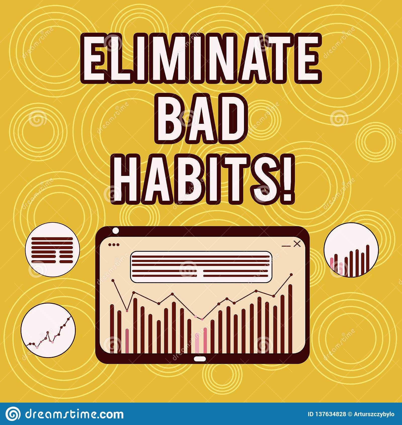 Writing Note Showing Eliminate Bad Habits Business Photo