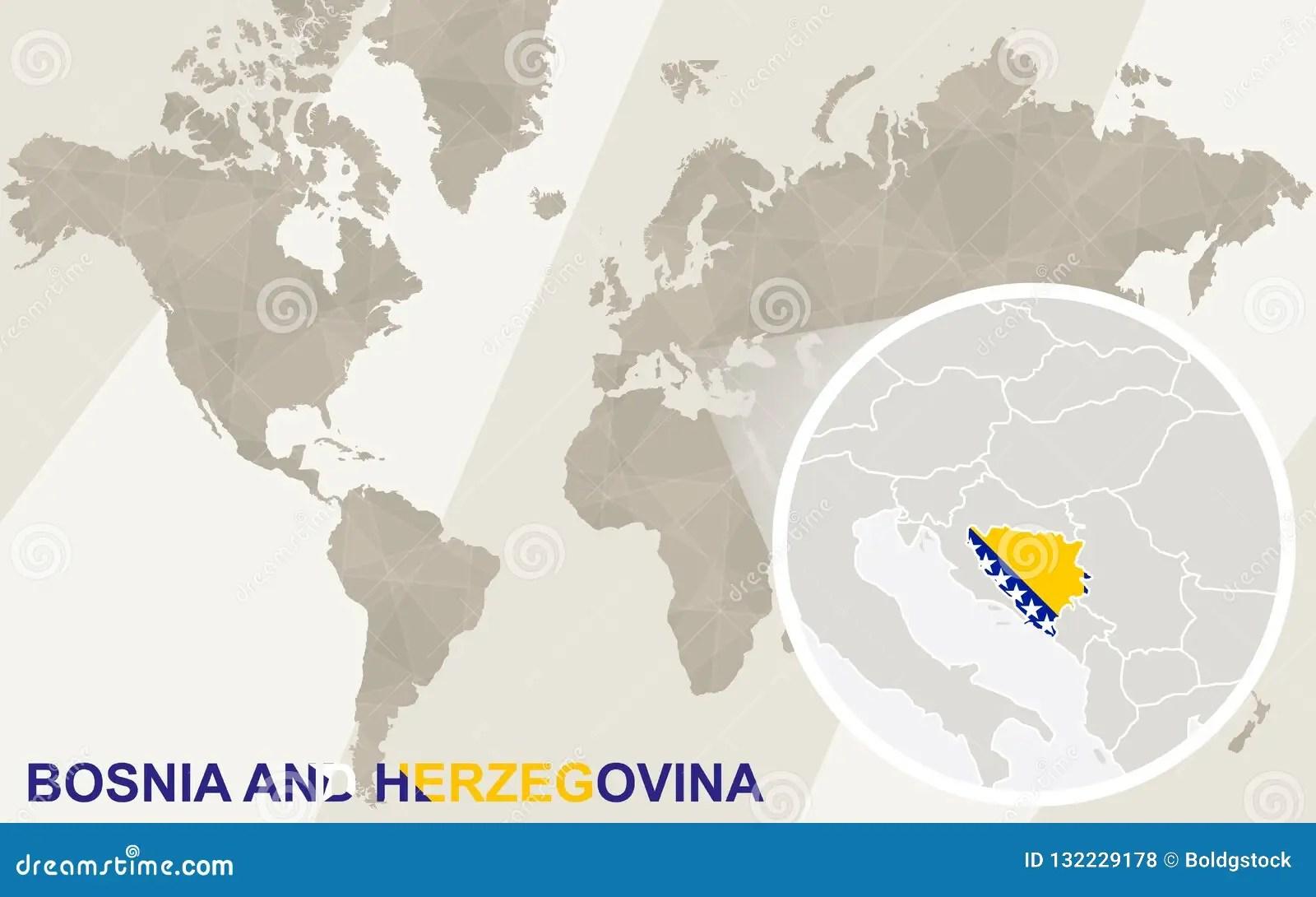 Zoom On Bosnia And Herzegovina Map And Flag World Map Stock Vector Illustration Of Geometrical Flag 132229178