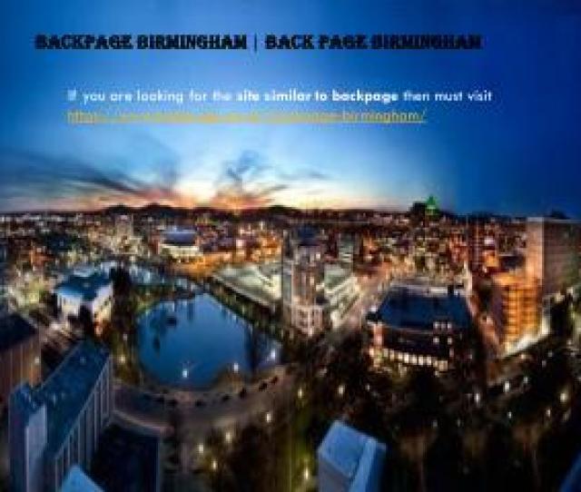 Backpage Birmingham Back Page Birmingham