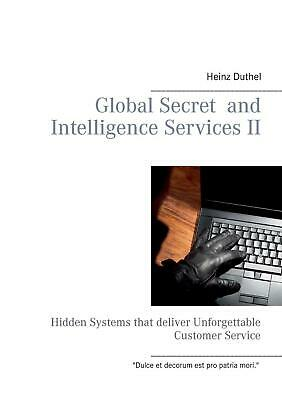 NEW Global Secret and Intelligence Services Ii by Heinz Duthel Paperback Book (E