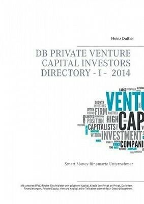 DB Private Venture Capital Investors Directory I - 2014 [GER] by Heinz Duthel