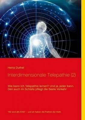 Interdimensionale Telepathie (2) [GER] by Heinz Duthel