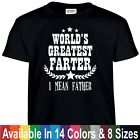 Worlds Greatest FARTER I Mean FATHER Funny Fathers Day Dad Gift Tee T Shirt