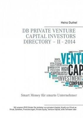 DB Private Venture Capital Investors Directory - II - 2014 [GER] by Heinz Duthel