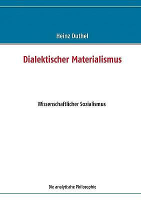 NEW Dialektischer Materialismus by Heinz Duthel Paperback Book (German) Free Shi