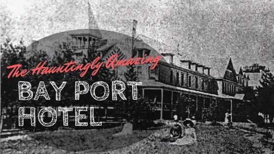 Haunted Amazing Bay Port Hotel