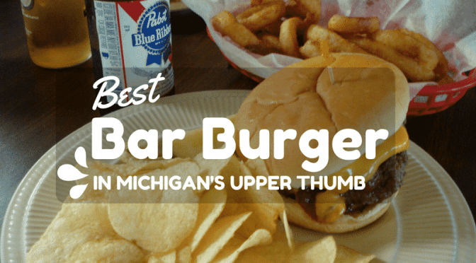 The Best Burger In the Thumb