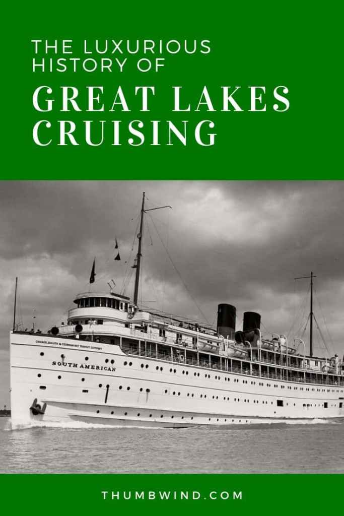 "Great Lakes Cruising History | Great Lakes Cruising history when ship travel was the only way to get to major cities in Michigan. It began the term ""Going Up North"" before the railroads exisited."