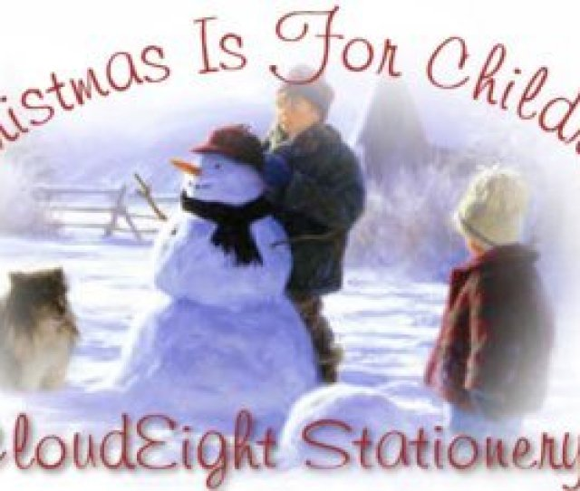 Free Outlook Express Stationery Christmas Is For Children A Christmas Stationery Collection By Cloudeight