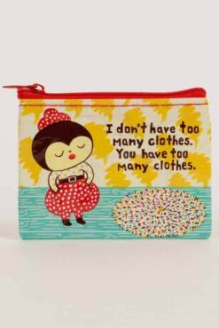 Blue Q - Too Many Clothes Coin Purse