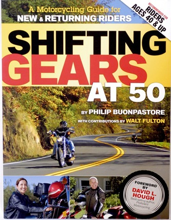 Shifting Gears at 50: A motorcycling guide to new and returning riders