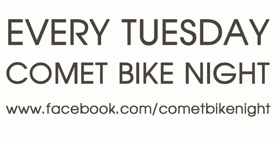 Comet Bike Night - Every Tuesday Night